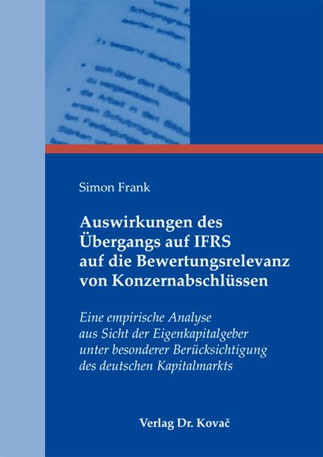 Cover: Auswirkungen des Übergangs auf IFRS auf die Bewertungsrelevanz von Konzernabschlüssen