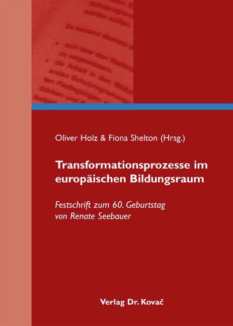 Cover: Transformationsprozesse im europäischen Bildungsraum