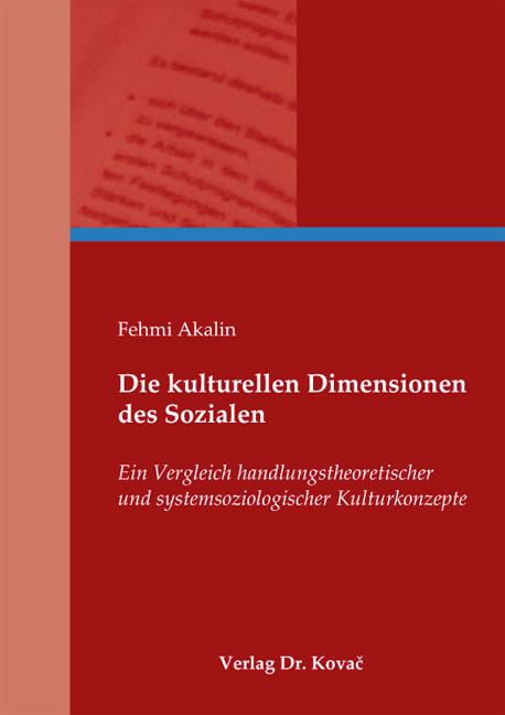 Cover: Die kulturellen Dimensionen des Sozialen