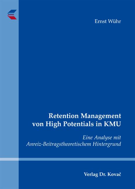 Cover: Retention Management von High Potentials in KMU