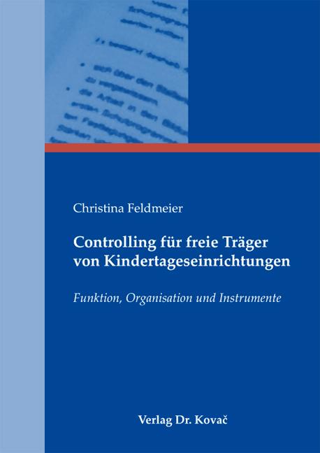 Cover: Controlling für freie Träger von Kindertageseinrichtungen