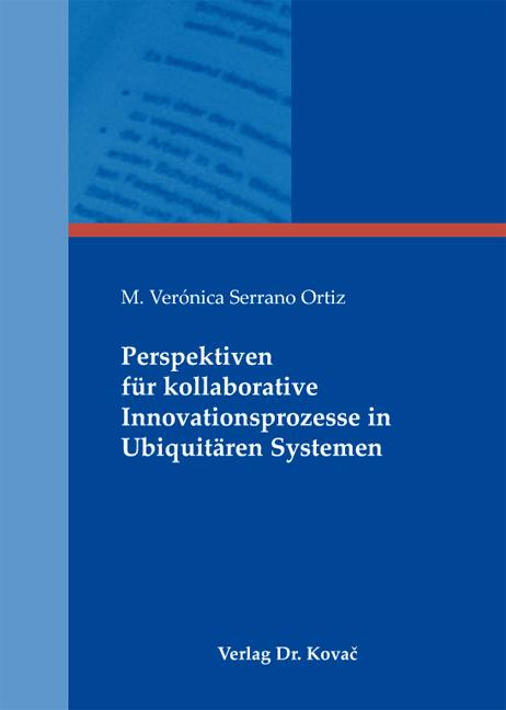 Cover: Perspektiven für kollaborative Innovationsprozesse in Ubiquitären Systemen