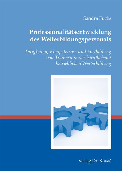 Cover: Professionalitätsentwicklung des Weiterbildungspersonals