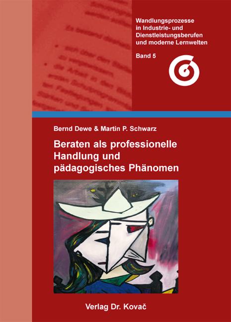 Cover: Beraten als professionelle Handlung und pädagogisches Phänomen