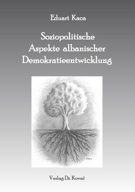 Cover: Soziopolitische Aspekte albanischer Demokratieentwicklung
