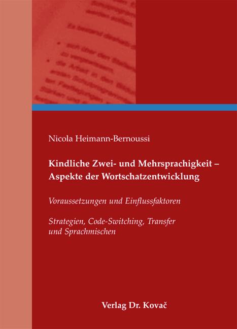 Cover: Kindliche Zwei- und Mehrsprachigkeit – Aspekte der Wortschatzentwicklung