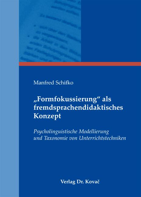 """Cover: """"Formfokussierung"""" als fremdsprachendidaktisches Konzept"""