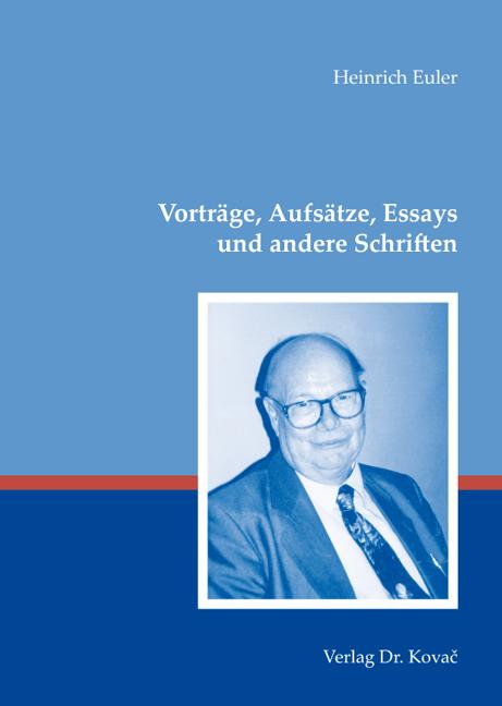 Cover: Vorträge, Aufsätze, Essays und andere Schriften