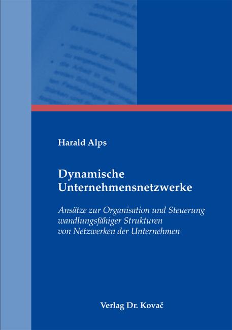 Cover: Dynamische Unternehmensnetzwerke