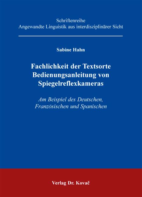 Cover: Fachlichkeit der Textsorte Bedienungsanleitung von Spiegelreflexkameras
