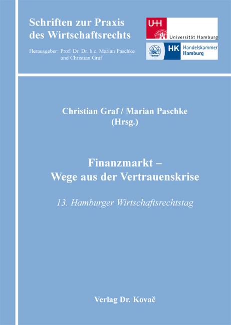 Cover: Finanzmarkt – Wege aus der Vertrauenskrise