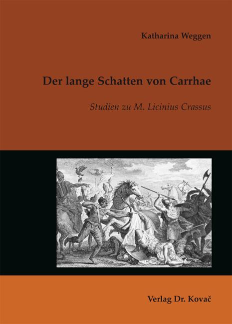 Cover: Der lange Schatten von Carrhae