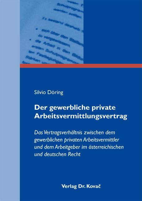 Cover: Der gewerbliche private Arbeitsvermittlungsvertrag