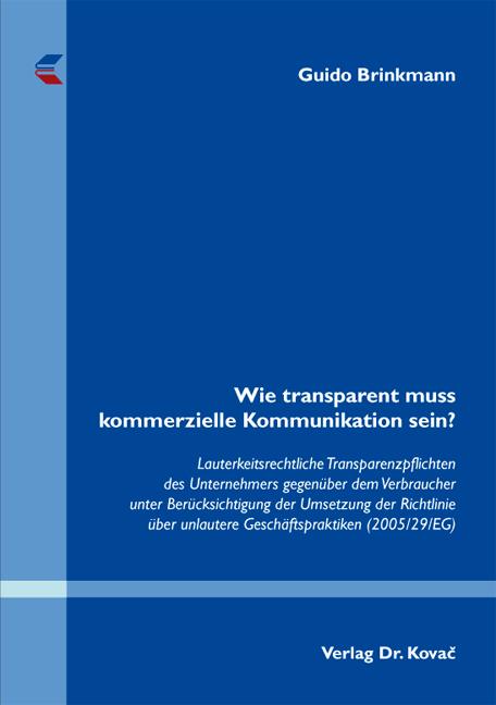 Cover: Wie transparent muss kommerzielle Kommunikation sein?