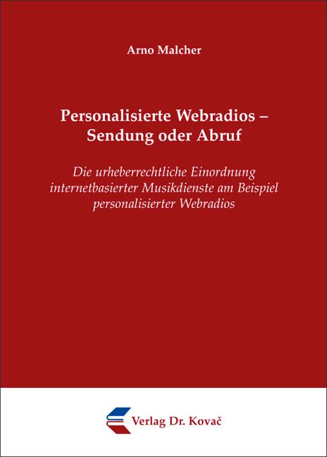Cover: Personalisierte Webradios – Sendung oder Abruf