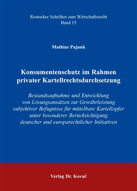 Cover: Konsumentenschutz im Rahmen privater Kartellrechtsdurchsetzung