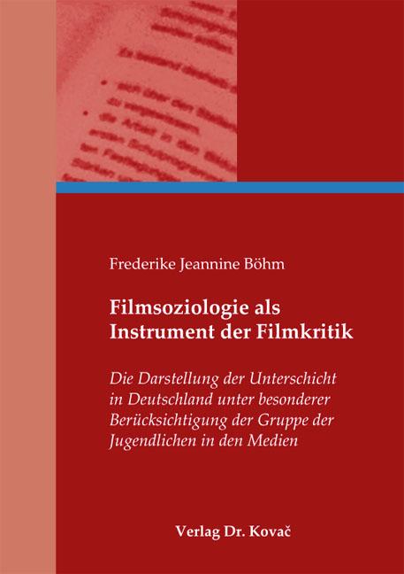 Cover: Filmsoziologie als Instrument der Filmkritik