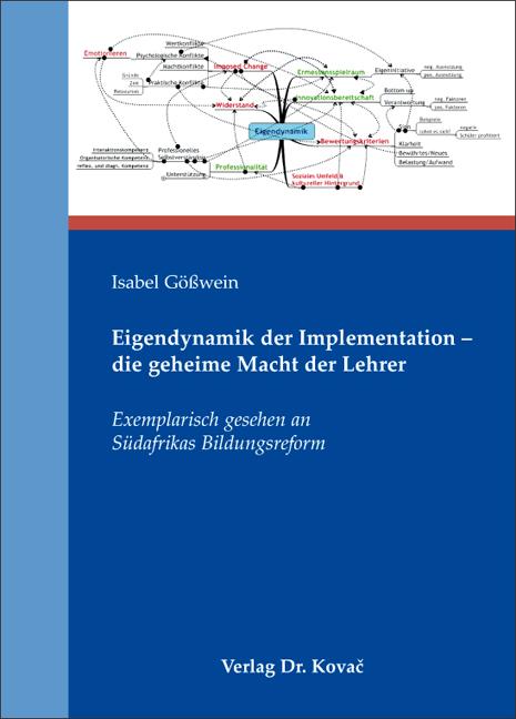 Cover: Eigendynamik der Implementation – die geheime Macht der Lehrer