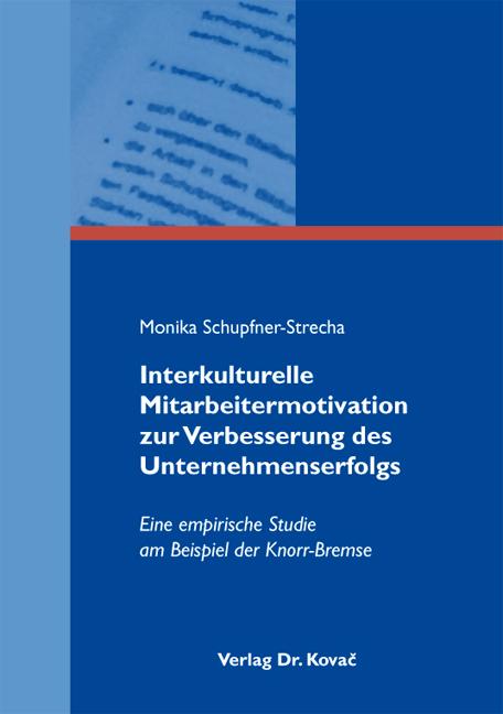 Cover: Interkulturelle Mitarbeitermotivation zur Verbesserung des Unternehmenserfolgs
