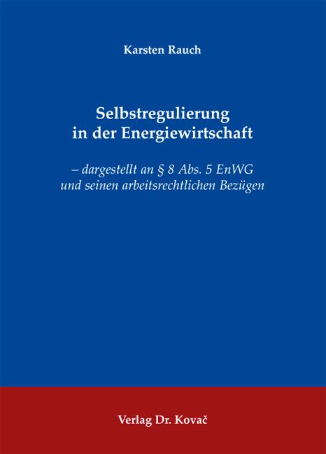 Cover: Selbstregulierung in der Energiewirtschaft