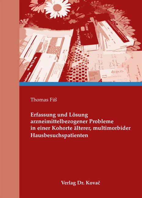 Cover: Erfassung und Lösung arzneimittelbezogener Probleme in einer Kohorte älterer, multimorbider Hausbesuchspatienten