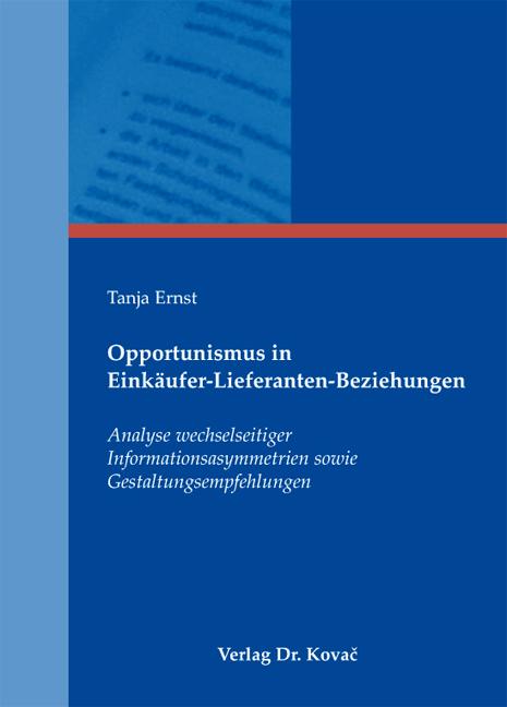 Cover: Opportunismus in Einkäufer-Lieferanten-Beziehungen