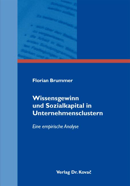 Cover: Wissensgewinn und Sozialkapital in Unternehmensclustern
