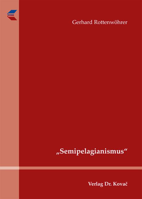 """Cover: """"Semipelagianismus"""""""