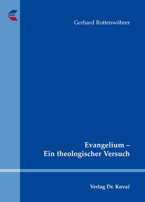 Cover: Evangelium – Ein theologischer Versuch