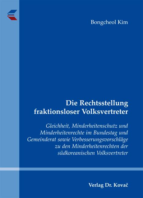 Cover: Die Rechtsstellung fraktionsloser Volksvertreter