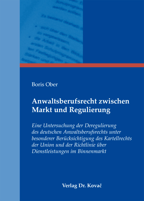 Cover: Anwaltsberufsrecht zwischen Markt und Regulierung