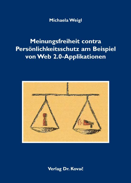 Cover: Meinungsfreiheit contra Persönlichkeitsschutz am Beispiel von Web 2.0-Applikationen