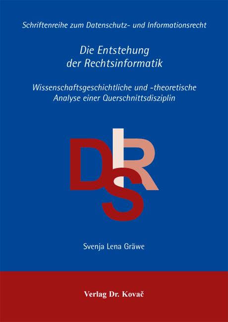Cover: Die Entstehung der Rechtsinformatik