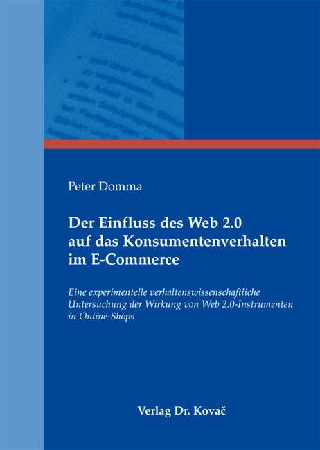 Cover: Der Einfluss des Web 2.0 auf das Konsumentenverhalten im E-Commerce