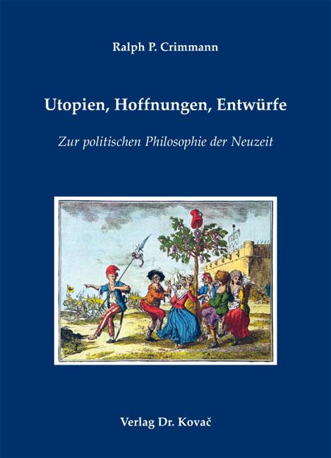 Cover: Utopien, Hoffnungen, Entwürfe