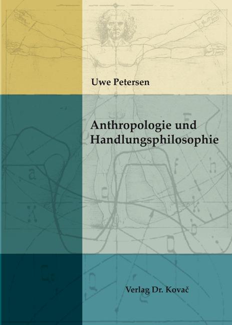 Cover: Anthropologie und Handlungsphilosophie