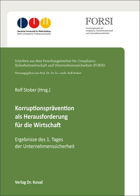 Cover: Korruptionsprävention als Herausforderung für die Wirtschaft