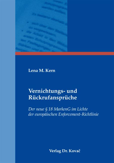 Cover: Vernichtungs- und Rückrufansprüche