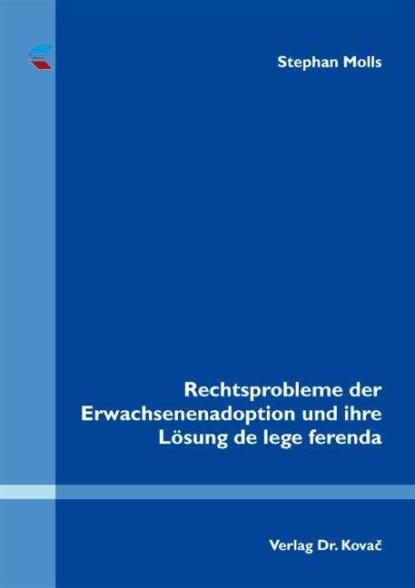 Cover: Rechtsprobleme der Erwachsenenadoption und ihre Lösung de lege ferenda