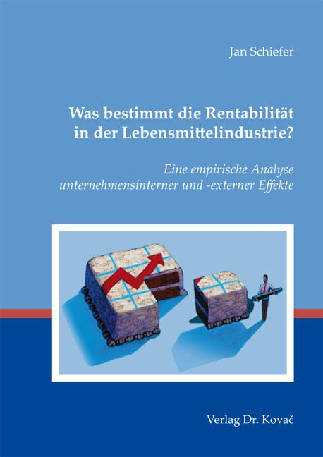 Cover: Was bestimmt die Rentabilität in der Lebensmittelindustrie?