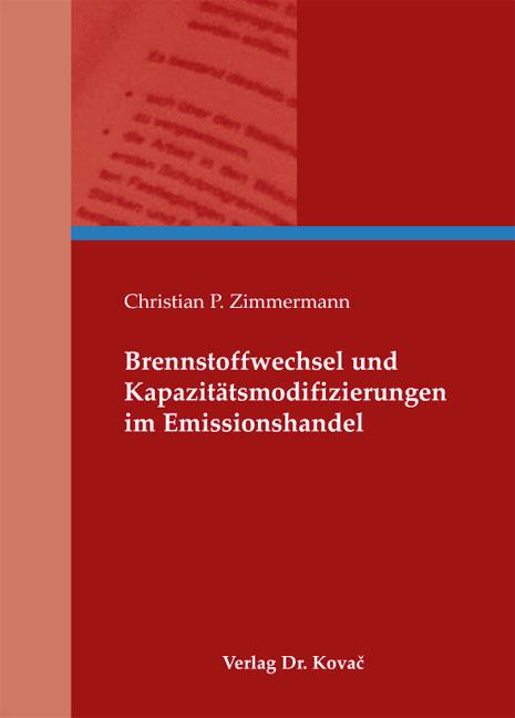 Cover: Brennstoffwechsel und Kapazitätsmodifizierungen im Emissionshandel
