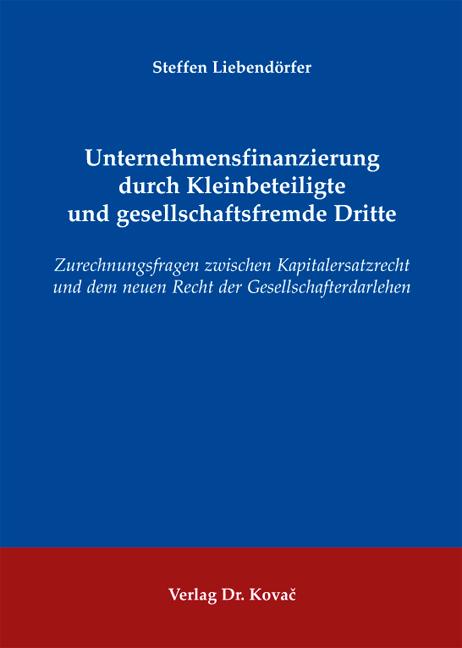 Cover: Unternehmensfinanzierung durch Kleinbeteiligte und gesellschaftsfremde Dritte