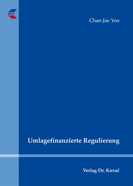 Cover: Umlagefinanzierte Regulierung