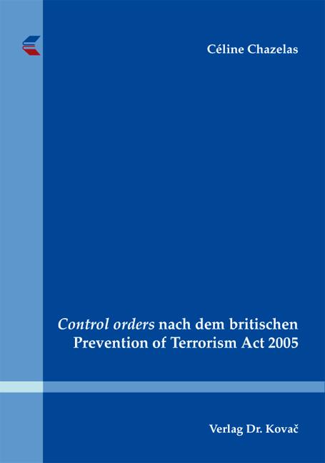 Cover: Control orders nach dem britischen Prevention of Terrorism Act 2005