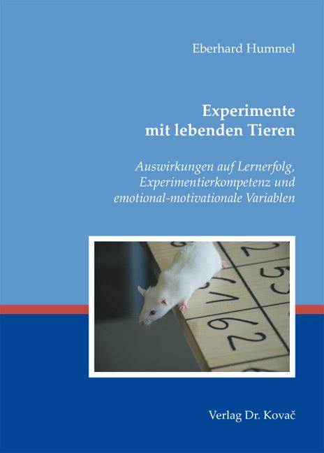 Cover: Experimente mit lebenden Tieren