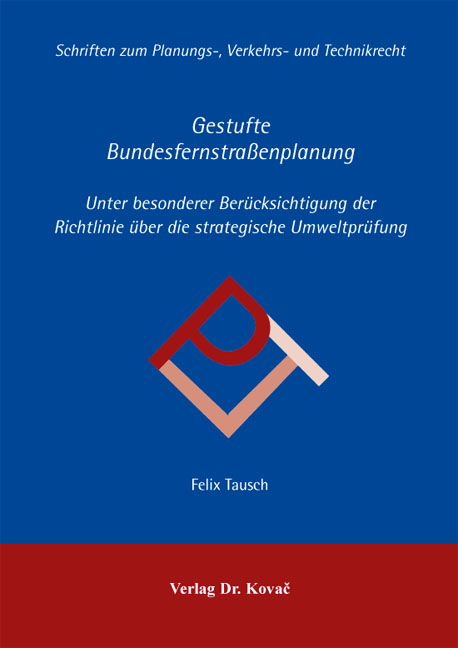 Cover: Gestufte Bundesfernstraßenplanung
