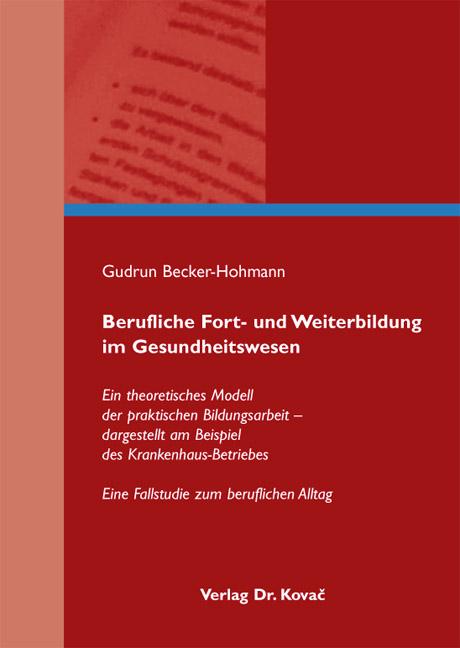 Cover: Berufliche Fort- und Weiterbildung im Gesundheitswesen