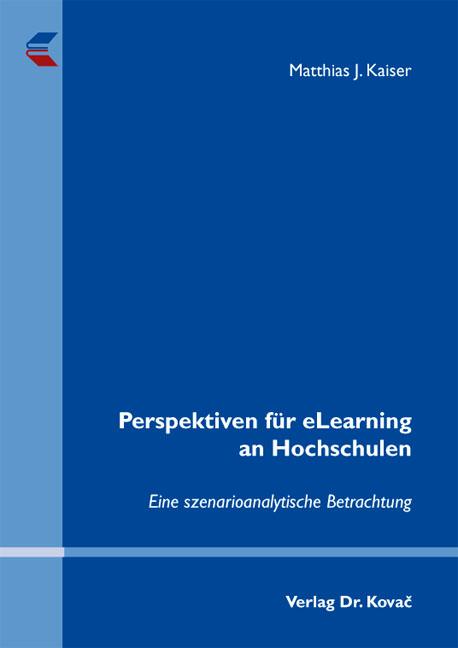 Cover: Perspektiven für eLearning an Hochschulen