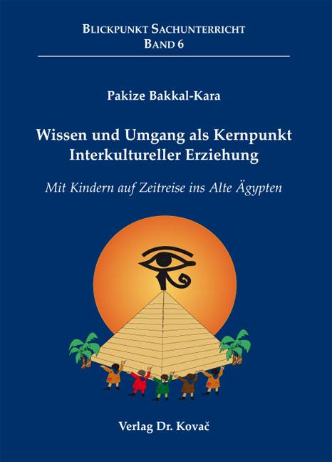 Cover: Wissen und Umgang als Kernpunkt Interkultureller Erziehung