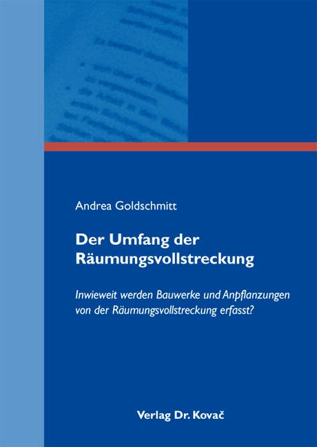 Cover: Der Umfang der Räumungsvollstreckung
